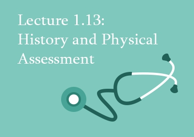 1.13 History and Physical Assessment