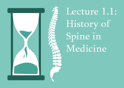 1.1 The History of Spine Surgery and Spine in Medicine