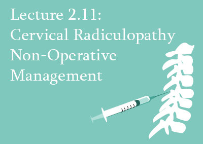 2.11 Non-Operative Management of Cervical Radiculopathy