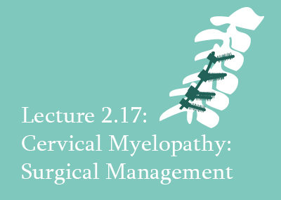 2.17 Surgical Management of Cervical Myelopathy