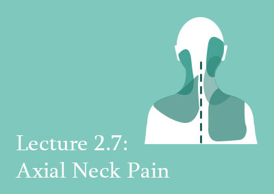 2.7 Axial Neck Pain