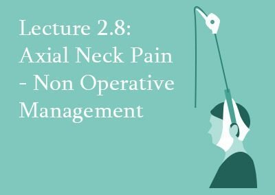 2.8 Non-Operative Management of Axial Neck Pain