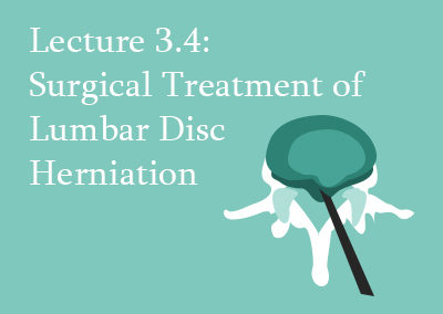 3.4 Surgical Treatment of Lumbar Disc Herniation