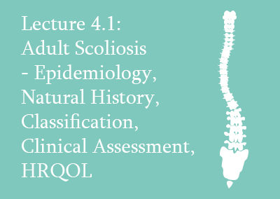 4.1 Adult Scoliosis – Natural History and Assessment
