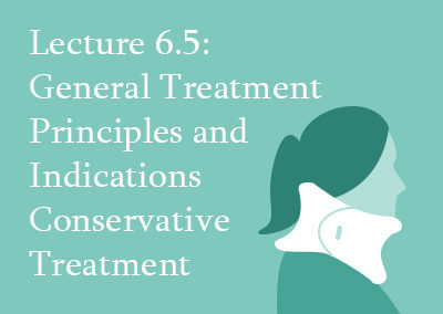 6.5 General Treatment Principles and Indications for Conservative Treatment
