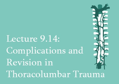 9.14 Complications and Revision in Thoracolumbar Trauma
