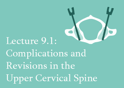 9.1 Complications and Revisions in upper cervical spine