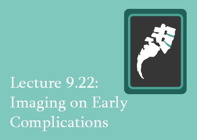9.22 Imaging of Early Complications