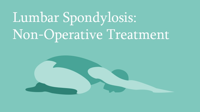 Lumbar Spondylosis: Non-Operative Treatment Lecture Thumbnail