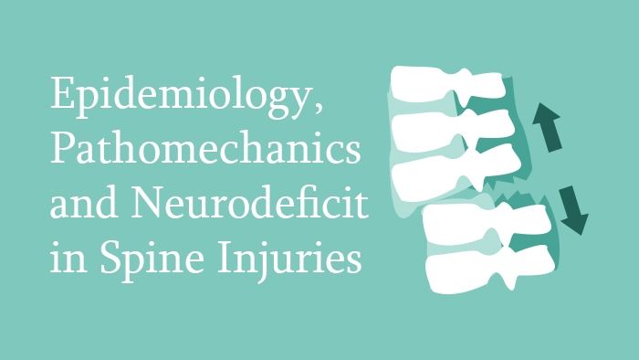 Epidemiology, pathomechanics and neurological deficits in spinal injuries Lecture Thumbnail