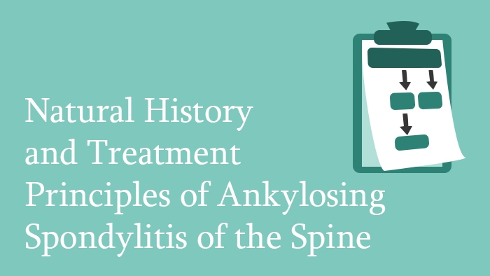Treatment of Ankylosing Spondylitis - spine surgery lecture - thumbnail