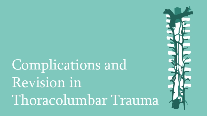Complications and Revisions in Thoracolumbar Trauma lecture thumbnail