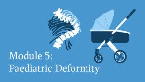 Module 5: Paediatric Deformity of the Spine