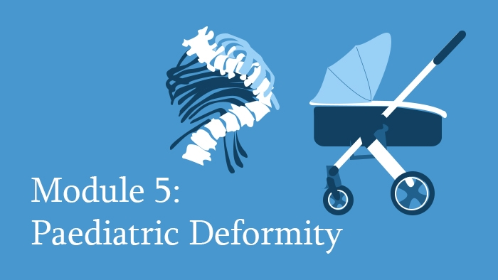 Paediatric Spine Deformity Module of the Spine Surgery Diploma