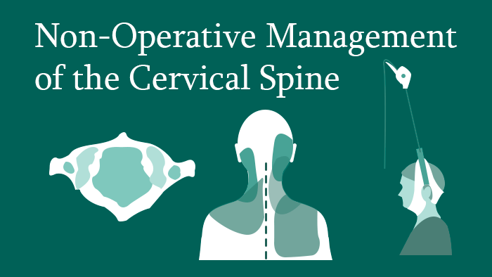 Non-Operative Treatment of the Cervical Spine
